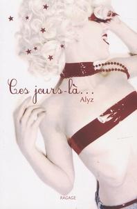 Alys - Ces jours-là....