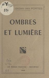 Alys Le Gigan des Portes - Ombres et lumière.