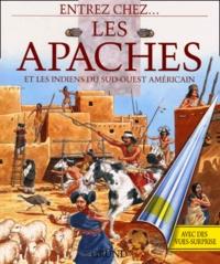 Alys Swan-Jackson - Les Apaches et les Indiens du Sud-Ouest américain.