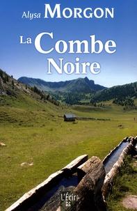 Alysa Morgon - La Combe Noire.
