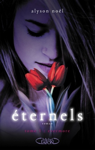 Eternels Tome 1 Evermore