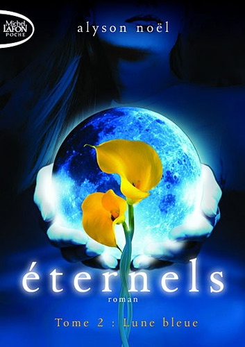 Eternels Tome 2 Lune bleue