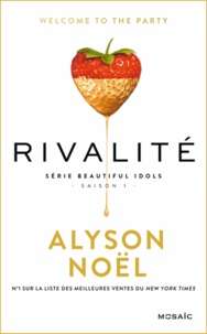 Alyson Noël - Rivalité - « un roman addictif ».