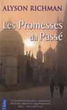Alyson Richman - Les promesses du passé.
