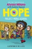 Alyssa Milano et Debbie Rigaud - Project Middle School (Alyssa Milano's Hope #1).