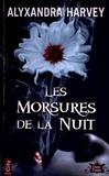 Alyxandra Harvey - Outre Tombe Tome 1 : Les Morsures de la Nuit.