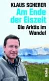 Am Ende der Eiszeit - Die Arktis im Wandel.