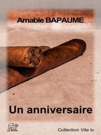 Amable Bapaume - Un anniversaire.