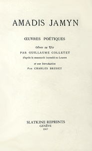 Amadis Jamyn - Oeuvres poétiques.