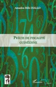 Amadou Billo Diallo - Précis de fiscalté guinéenne.