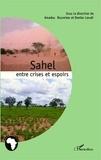Amadou Boureima et Dambo Lawali - Sahel : entre crises et espoirs.
