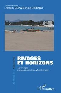Amadou Diop et Monique Gherardi - Rivages et horizons - Hommages au géographe Jean-Marie Miossec.