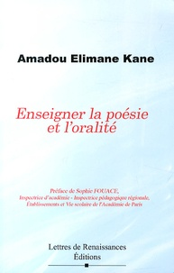 Enseigner la poésie et l'oralité - Amadou Elimane Kane  