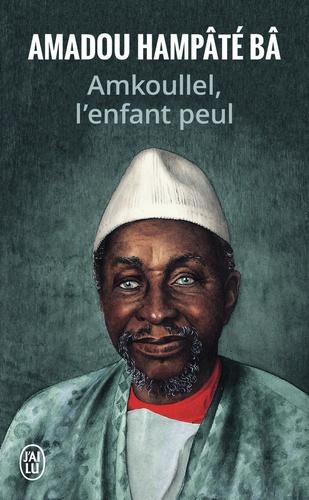 Amadou Hampâté Bâ - Amkoullel l'enfant peul - Mémoires.