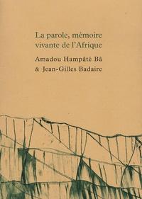 La parole, mémoire vivante de lAfrique - Suivi de Carnet de Bandiagara.pdf