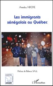 Amadou Ndoye - Les immigrants sénégalais au Québec.