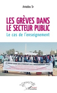 Livre à télécharger gratuitement au format pdf Les grèves dans le secteur public  - Le cas de l'enseignement en francais