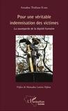 Amadou Thidiane Kaba - Pour une véritable indemnisation des victimes - La sauvegarde de la dignité humaine.