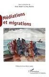Amal Nader et Jimy Boulos - Médiations et migrations - Sous la direction de Amal Nader & Jimy Boulos.