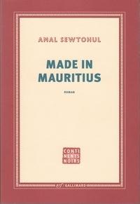 Amal Sewtohul - Made in Mauritius.