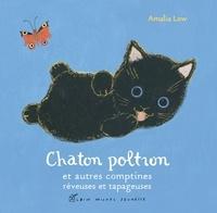 Amalia Low - Chaton Poltron et autres comptines rêveuses et tapageuses.