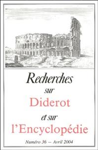 Pierre Chartier et  Collectif - Recherches sur Diderot et sur l'Encyclopédie N° 36, Avril 2004 : .