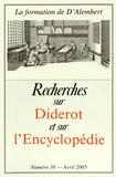 François De Gandt et Alain Firode - Recherches sur Diderot et sur l'Encyclopédie N° 38, Avril 2005 : La formation de D'Alembert.