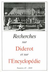 Marie Leca-Tsiomis - Recherches sur Diderot et sur l'Encyclopédie N° 45/2010 : .