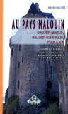 Amand Dagnet - Au Pays Malouin - Saint-Malo, Saint- Servan, Paramé, Courses, Etudes et Notes, Mille et un Récits, Histoires, Légendes et Descriptions.