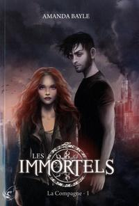 Amanda Bayle - Les Immortels Tome 1 : La compagne.