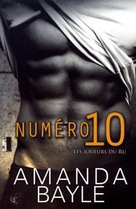 Amanda Bayle - Les Joueurs du Ru  : Numéro 10.