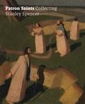 Amanda Bradley - Patron Saints - Collecting Stanley Spencer.