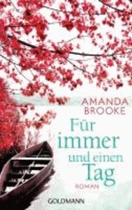 Amanda Brooke - Für immer und einen Tag.