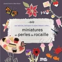 Ucareoutplacement.be Miniatures en perles de rocailles - 100 babioles, breloques et autres trésors à créer... Image