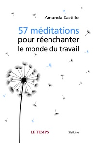 Sennaestube.ch 57 méditations pour réenchanter le monde du travail Image