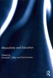 Amanda Coffey et David James - Masculinity and Education.
