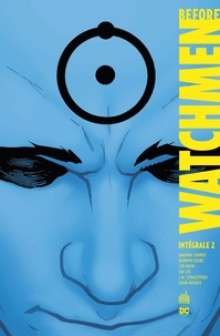 Amanda Conner et Darwyn Cooke - Before Watchmen Intégrale Tome 2 : .
