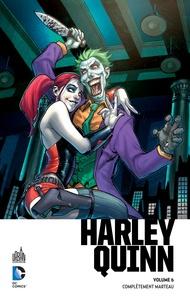 Amanda Conner et Jimmy Palmiotti - Harley Quinn  : Complètement marteau.