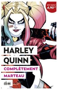 Amanda Conner et Jimmy Palmiotti - Harley Quinn  : Complètement marteau - Opération été 2020.