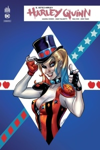 Amanda Conner et Jimmy Palmiotti - Harley Quinn rebirth Tome 5 : Votez Harley.