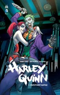 Amanda Conner et Jimmy Palmiotti - Harley Quinn Tome 1 : Complètement marteau.