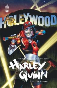 Amanda Conner et Jimmy Palmiotti - Harley Quinn Tome 4 : Le gang des Harley.