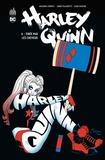 Amanda Conner et Jimmy Palmiotti - Harley Quinn Tome 6 : Tirée par les cheveux.