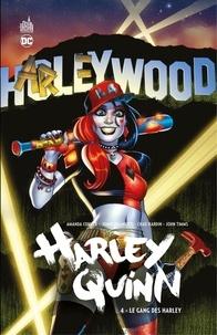 Amanda Conner et Jimmy Palmiotti - Harley Quinn - Volume 4 - Le gang des Harley.