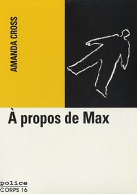 Amanda Cross - A propos de Max.