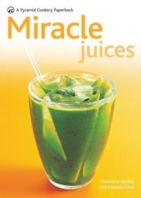 Amanda Cross et Charmaine Yabsley - Miracle Juices.