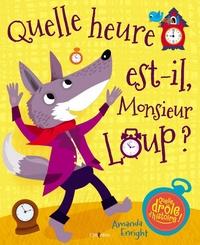 Amanda Enright - Quelle heure est-il Monsieur Loup ?.