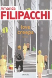 Amanda Filipacchi - Love Creeps.