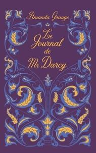Amanda Grange - Le Journal de Mr Darcy.
