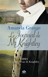 Amanda Grange - Le journal de Mr Knightley.
